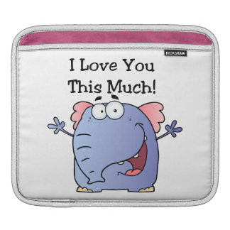 Elephant I Love You This Much Sleeve For iPads