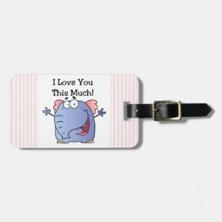 Elephant I Love You This Much Tag For Bags