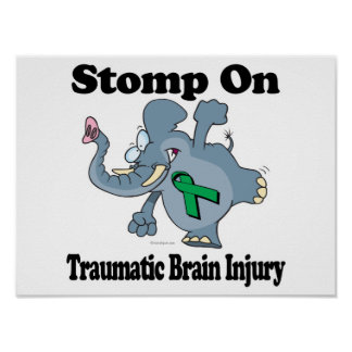 Elephant Stomp On Traumatic Brain Injury Poster