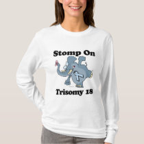 Elephant Stomp On Trisomy 18 T-Shirt