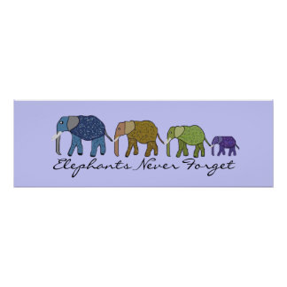 Elephants Never Forget Banner Poster