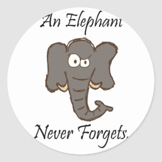 Elephants Never Forget Classic Round Sticker