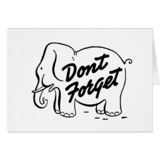 Elephants Never Forget Stationary Card
