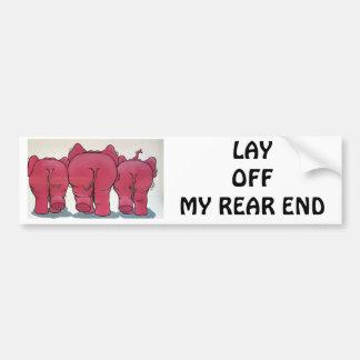 ELEPHANTS REARS-LAY OFF MY REAR END BUMPER STICKER