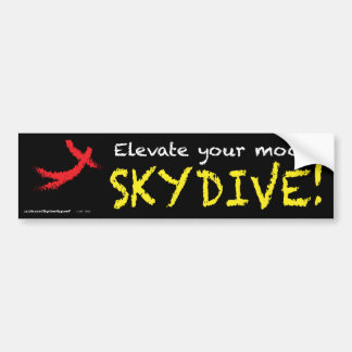 Elevate your mood. SKYDIVE! Bumper Stickers