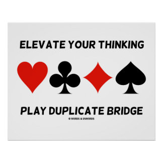 Elevate Your Thinking Play Duplicate Bridge Poster