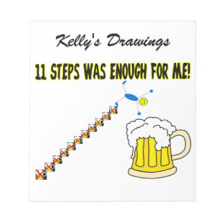 Eleven Steps Was Enough Alcoholic Notepad