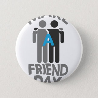 Eleventh February - Make a Friend Day Button