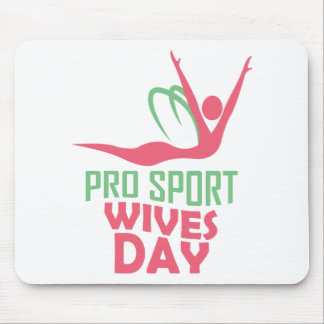 Eleventh February - Pro Sports Wives Day Mouse Pad