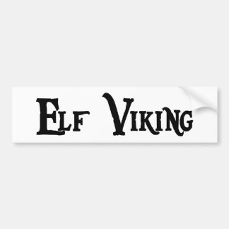 Elf Viking Bumper Sticker