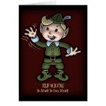 Elf Waves - Afraid! Greeting Cards