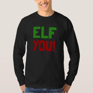 Elf You T-Shirt