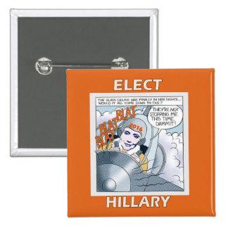 Elija a Hillary 2016 Pin Cuadrado