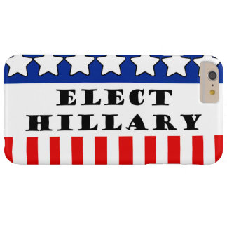 Elija a Hillary Clinton Funda De iPhone 6 Plus Barely There
