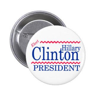 Elija a Hillary Clinton Pin