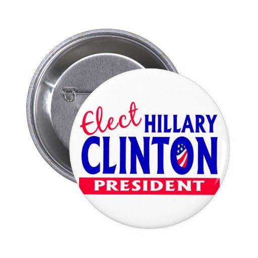 Elija a Hillary Clinton presidente Pin