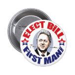 ¡Elija al primer hombre de Bill! Botón 2008 Pins