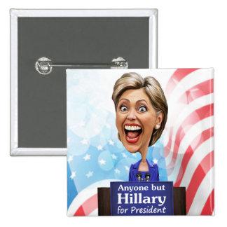 Elija cualquier persona pero a Hillary para el pre Pin