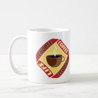 Elija el café, elija la vida taza básica blanca