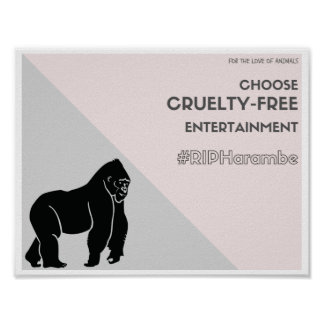 Elija el entretenimiento crueldad-libre RIPHarambe Póster