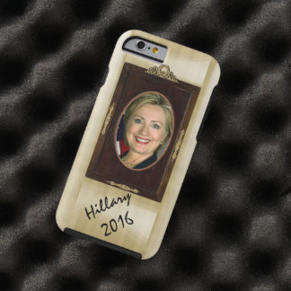 elija el estilo Hillary R Clinton del teléfono Funda De iPhone 6 Tough
