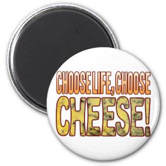 Elija el queso verde de la vida imán redondo 5 cm