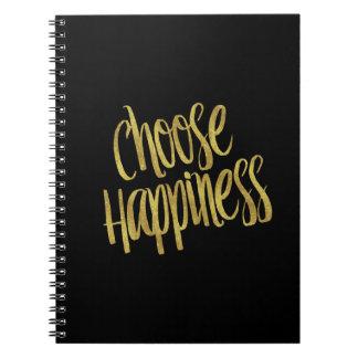 Elija hoja de oro de la cita de la felicidad la spiral notebooks