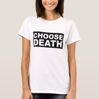 ELIJA la camiseta de la MUERTE