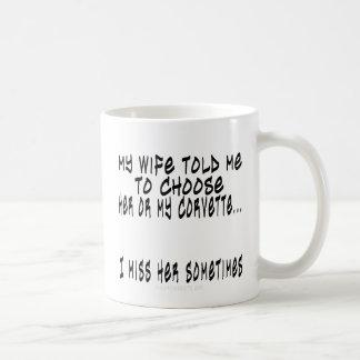 Elija la esposa o el Corvette Taza De Café