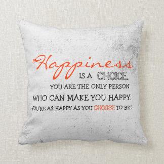 ¡Elija la felicidad! Almohada Cojín Decorativo
