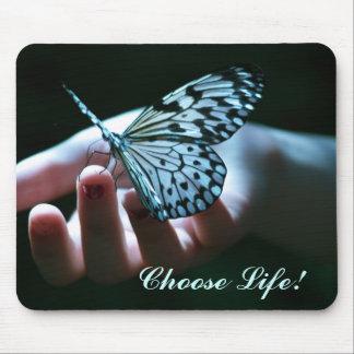 ¡Elija la vida! Mousepad
