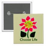 Elija la vida pins