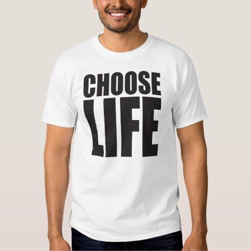 Elija la vida remera