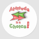 ¡Elija su actitud! Etiquetas Redondas