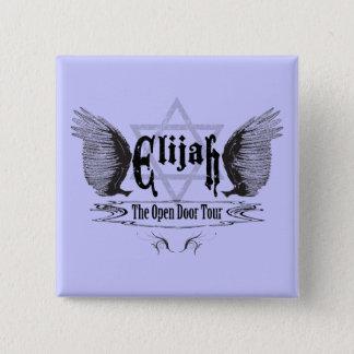 Elijah the open door tour pinback button