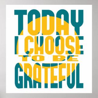 Elijo hoy ser agradecido impresiones