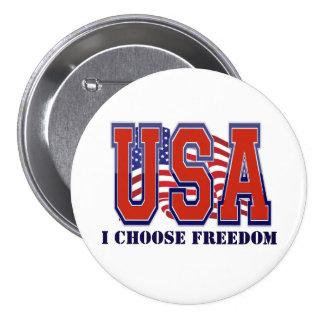 Elijo la libertad patriótica pin redondo de 3 pulgadas