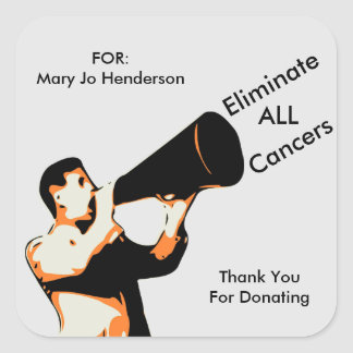 Eliminate ALL Cancers - Customizable Square Sticker