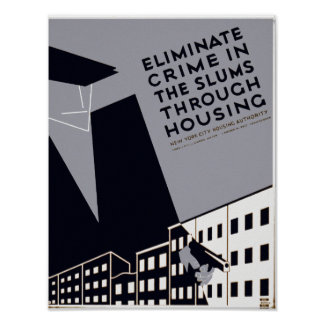 Eliminate Crime In The Slums Poster