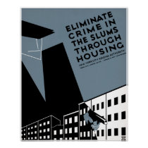 Eliminate crime in the slums through housing - WPA