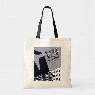 Eliminate Crime In The Slums Tote Bag