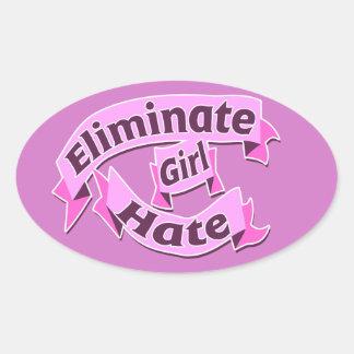 Eliminate girl hate oval sticker