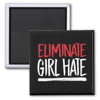 Eliminate Girl Hate --  white - Magnet