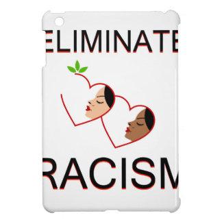 Eliminate racism case for the iPad mini