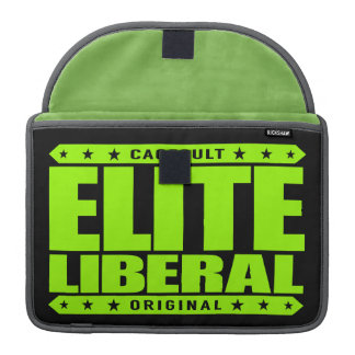 ELITE LIBERAL - Greatest Social Justice Warrior Sleeve For MacBooks