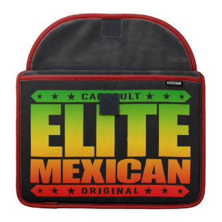 ELITE MEXICAN - I'm Greatest Ancient Mayan Warrior Sleeve For MacBook Pro