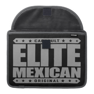 ELITE MEXICAN - I'm Greatest Ancient Mayan Warrior Sleeves For MacBook Pro