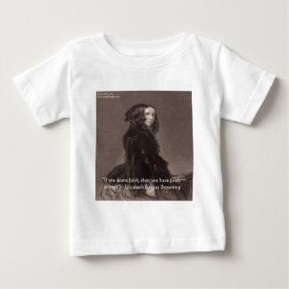 Elizabeth Barrett Browning Faith Desire Quote T-shirt