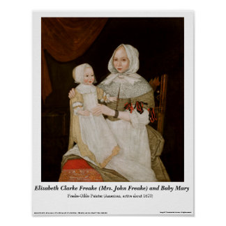 Elizabeth Clarke Freake and Baby Mary - Poster