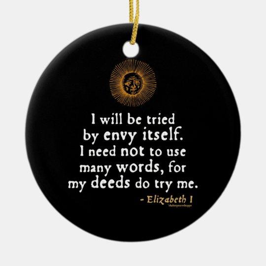 Elizabeth I Quote About Judgement Ceramic Ornament